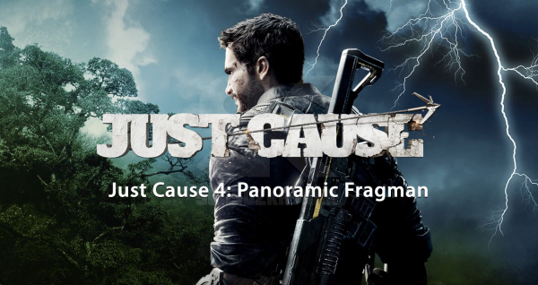 Just Cause 4: Panoramic Orijinal Fragman
